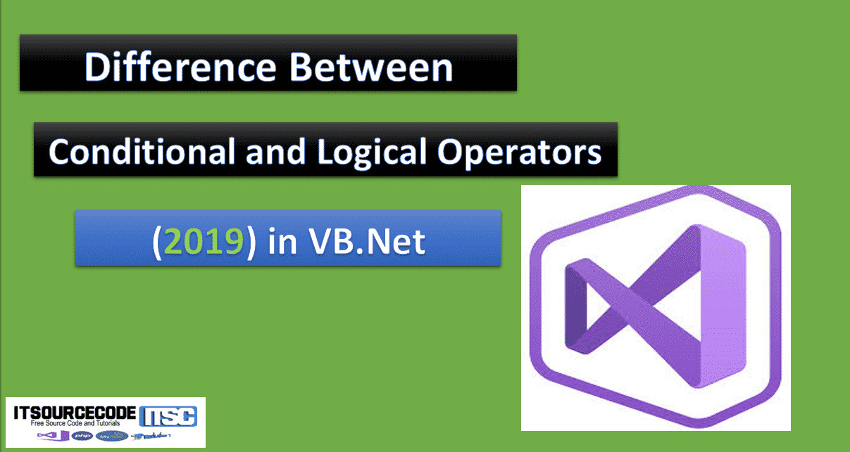 difference between conditional and logical operators in vb.net