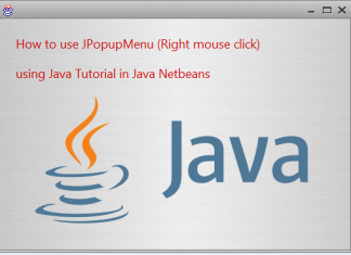How to use JPopupMenu (Right mouse click) using Java Tutorial