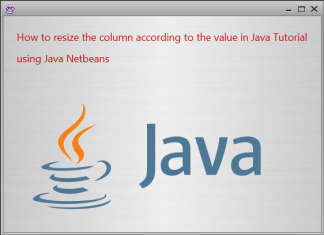 How to resize the column in jtable using java tutorial