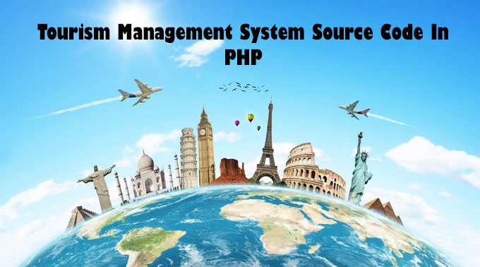 Tourism Management System Source Code In PHP