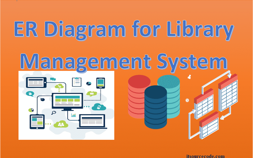 Er Diagram For Library Management System With Tables Best Practices