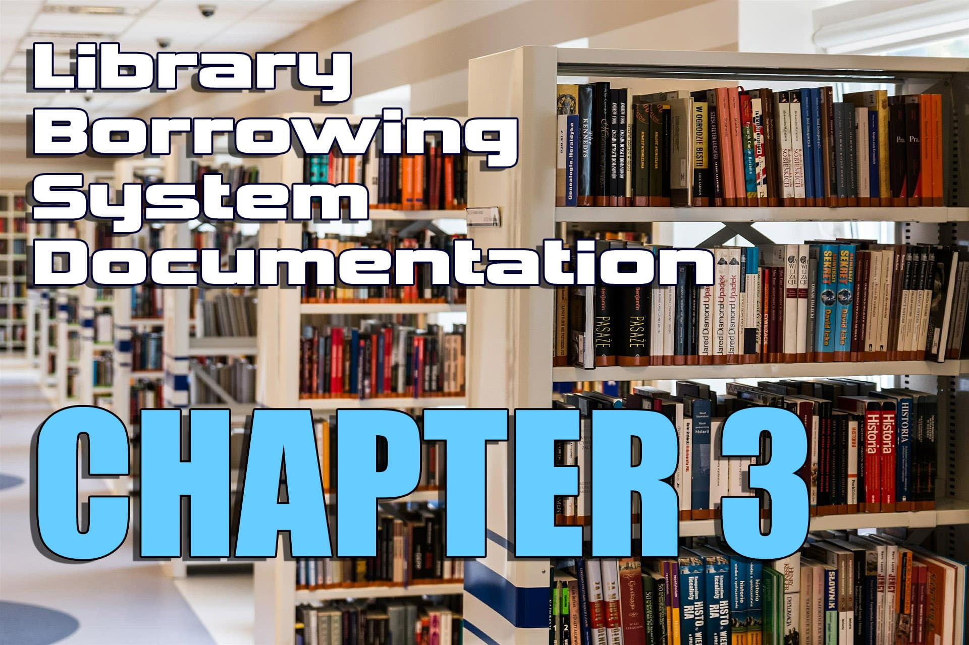 Library Borrowing System Documentation Chapter 3