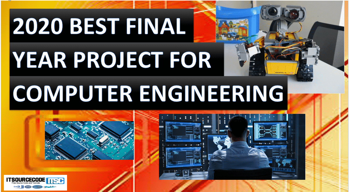 best final year project for computer engineering students 2020