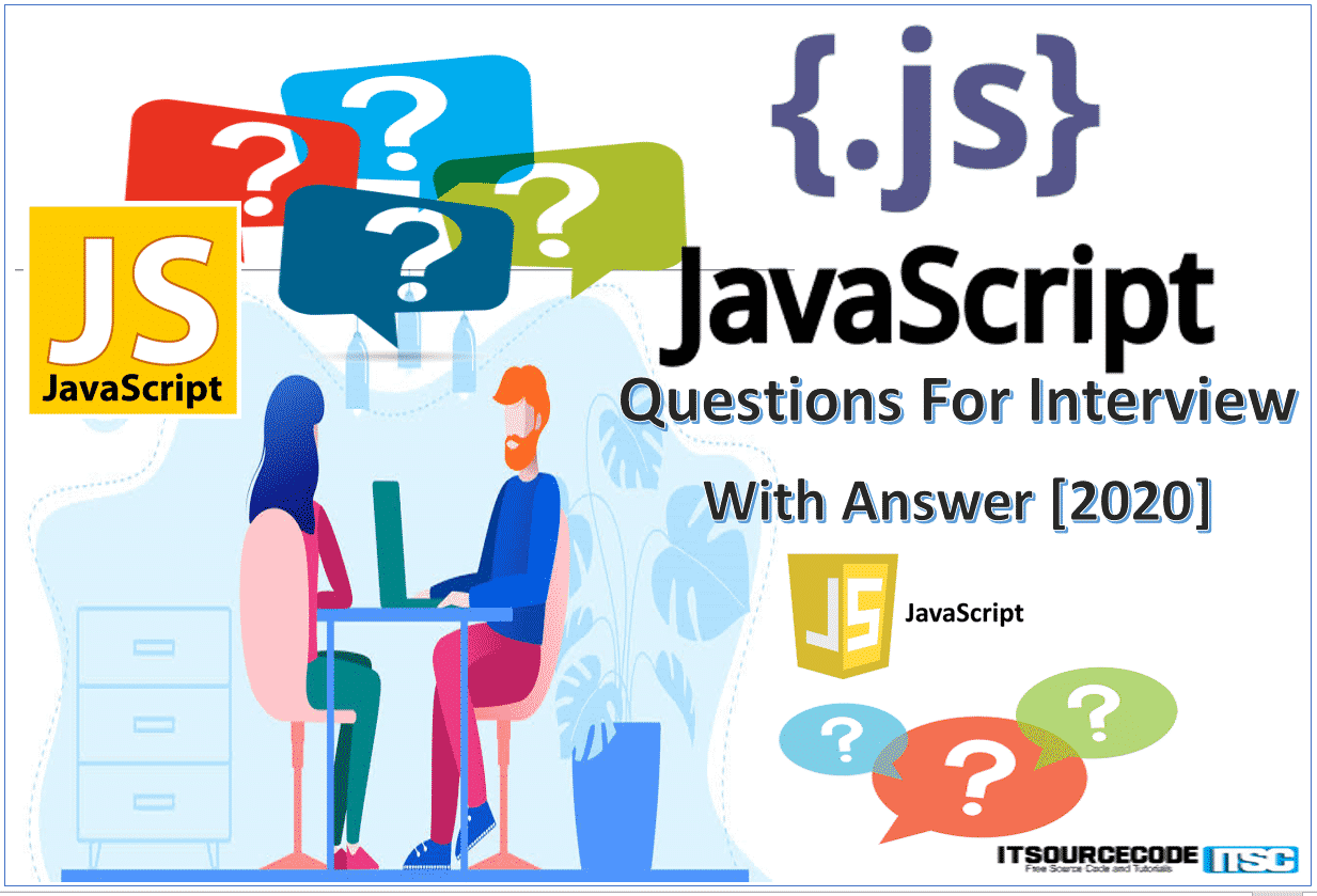 Javascript Questions for Interview with answer 2020