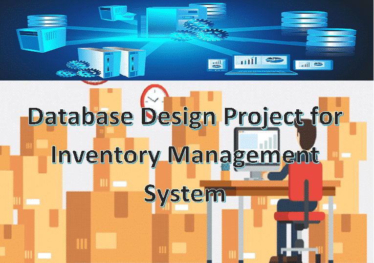 Database Design Project for Inventory Management System