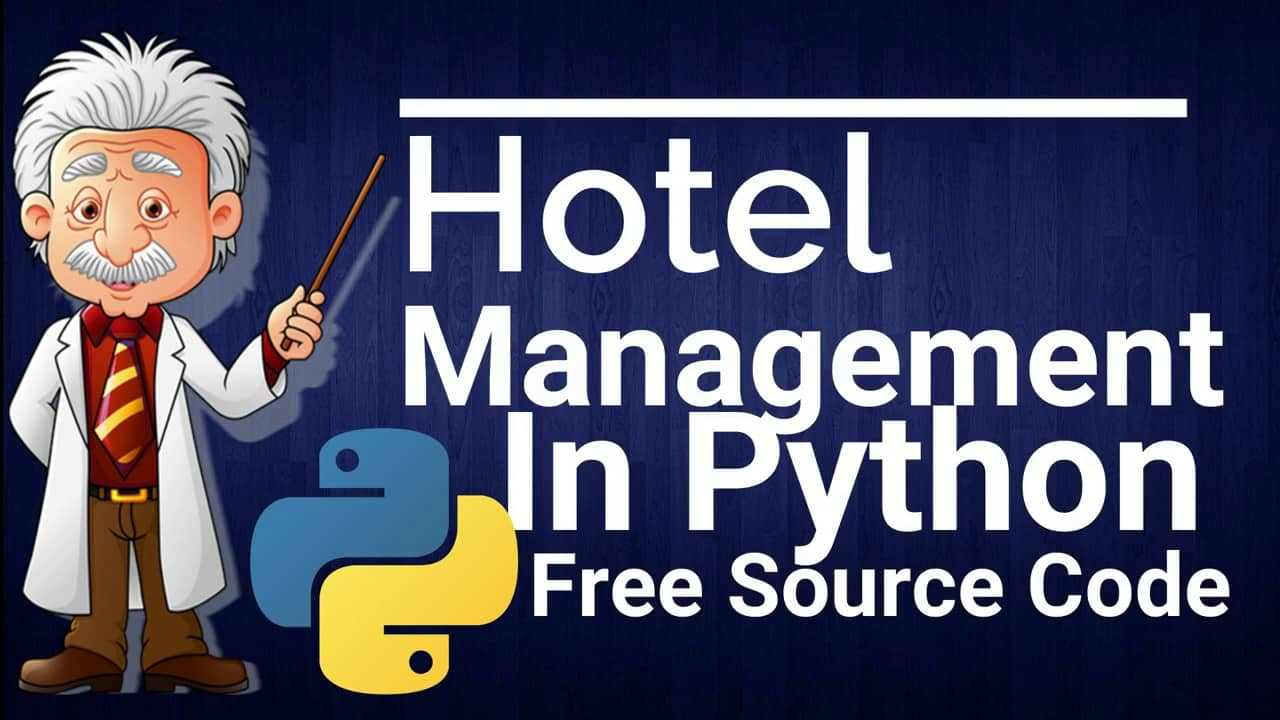 Hotel Management System Project In Python With Source Code