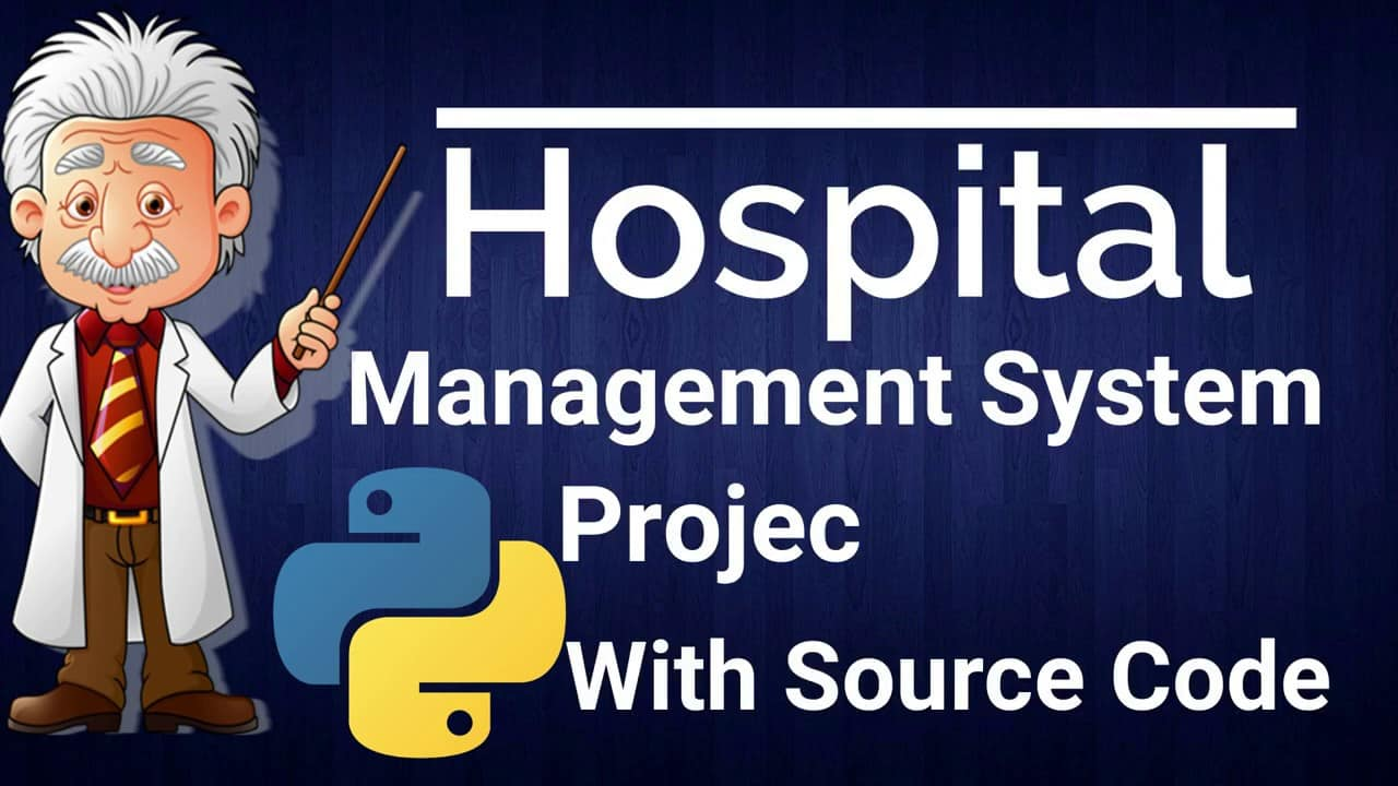 Hospital Management System Project In Python With Source Code