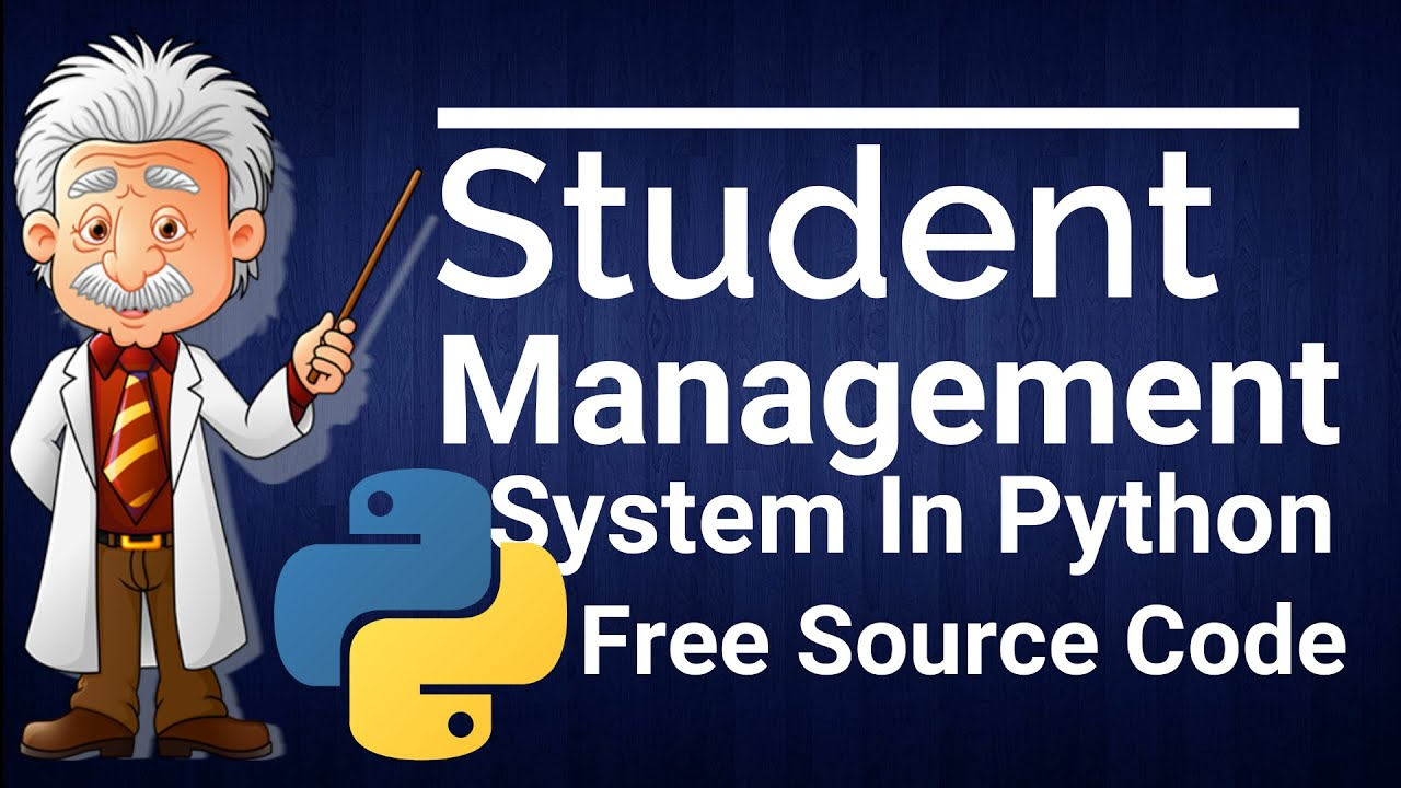 Student Management System Project in Python with Source Code 2020 FREE DOWNLOAD