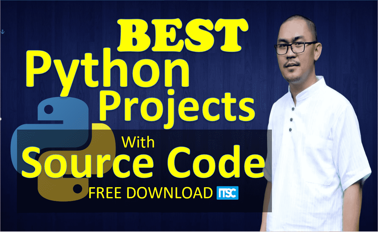 Best Python Project With Source Code Free Download 2020