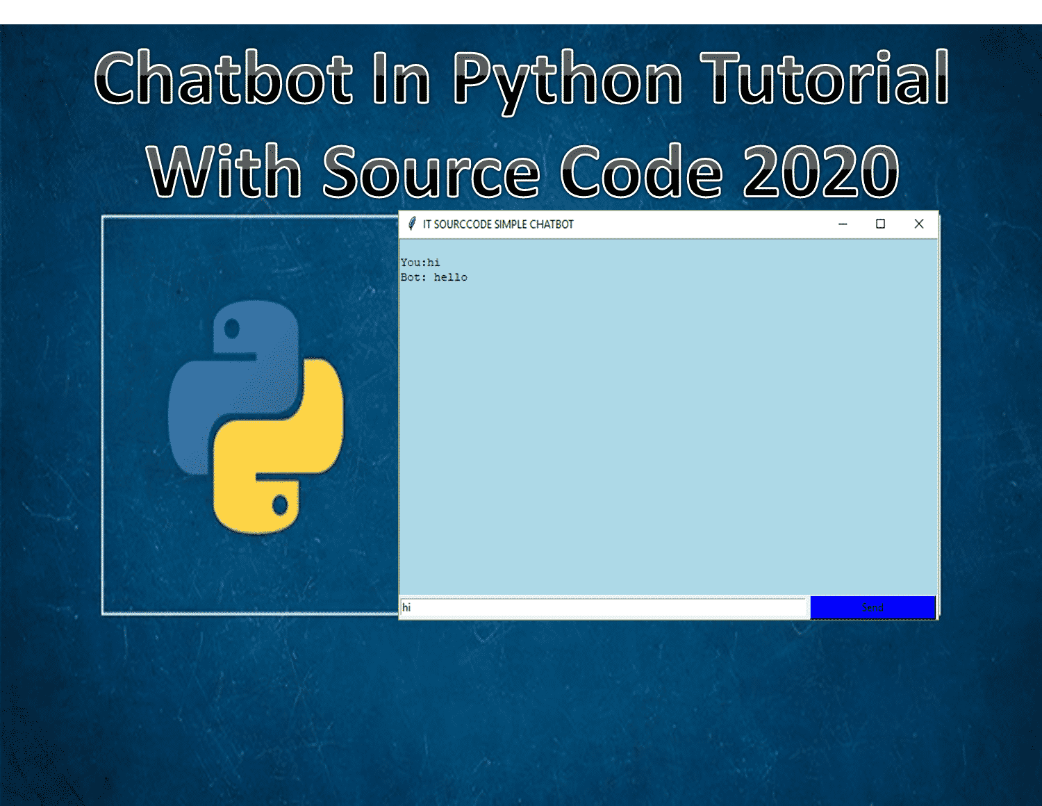 Chatbot In PythonTutorial_With_Source_Code