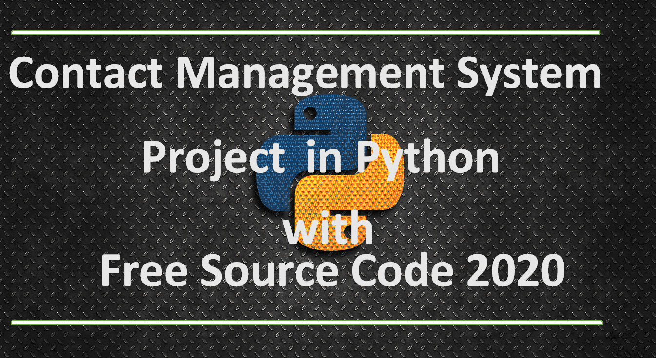 Contact Management System Project in Python With Source Code