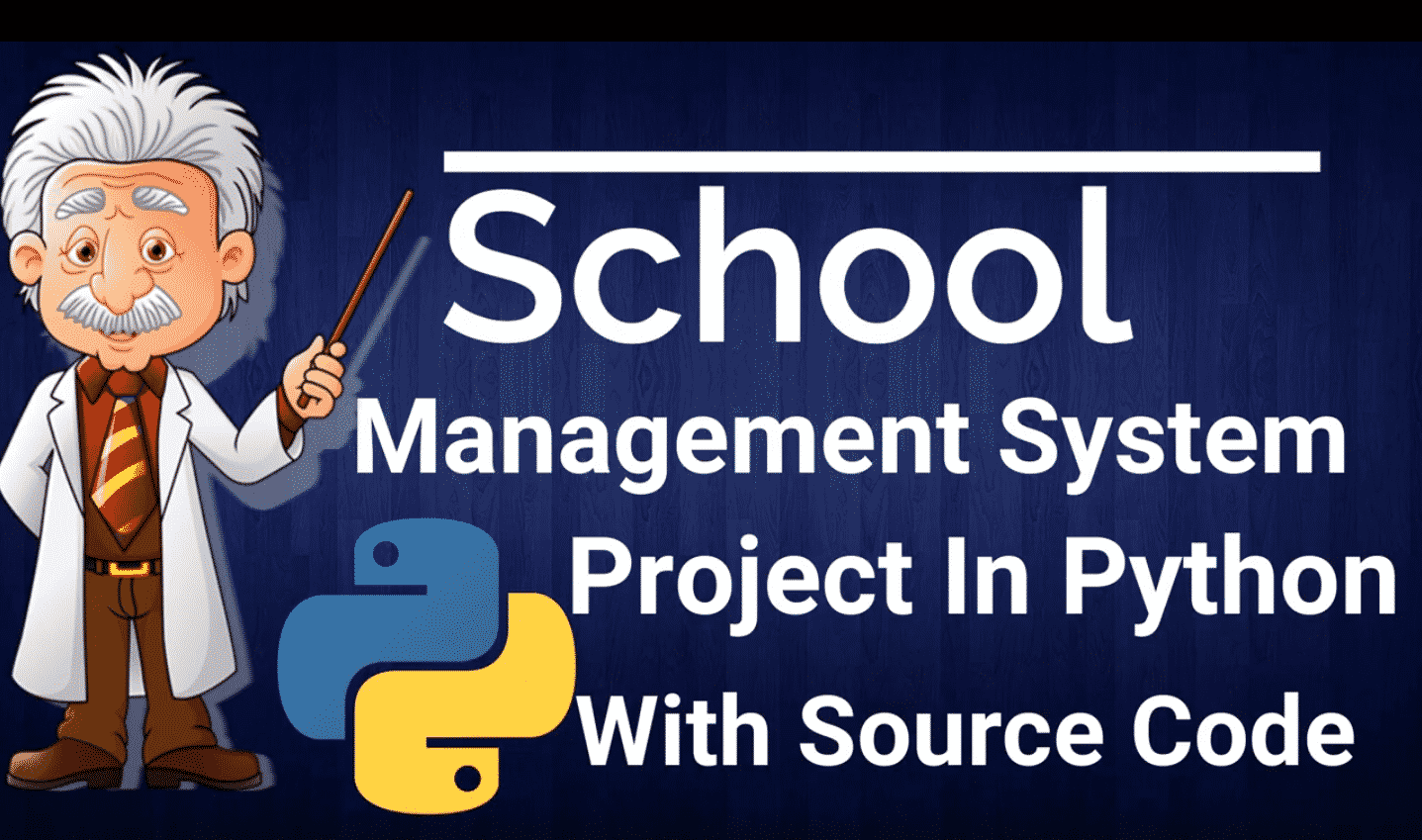 School Management System Project In Python With Source Code 2020