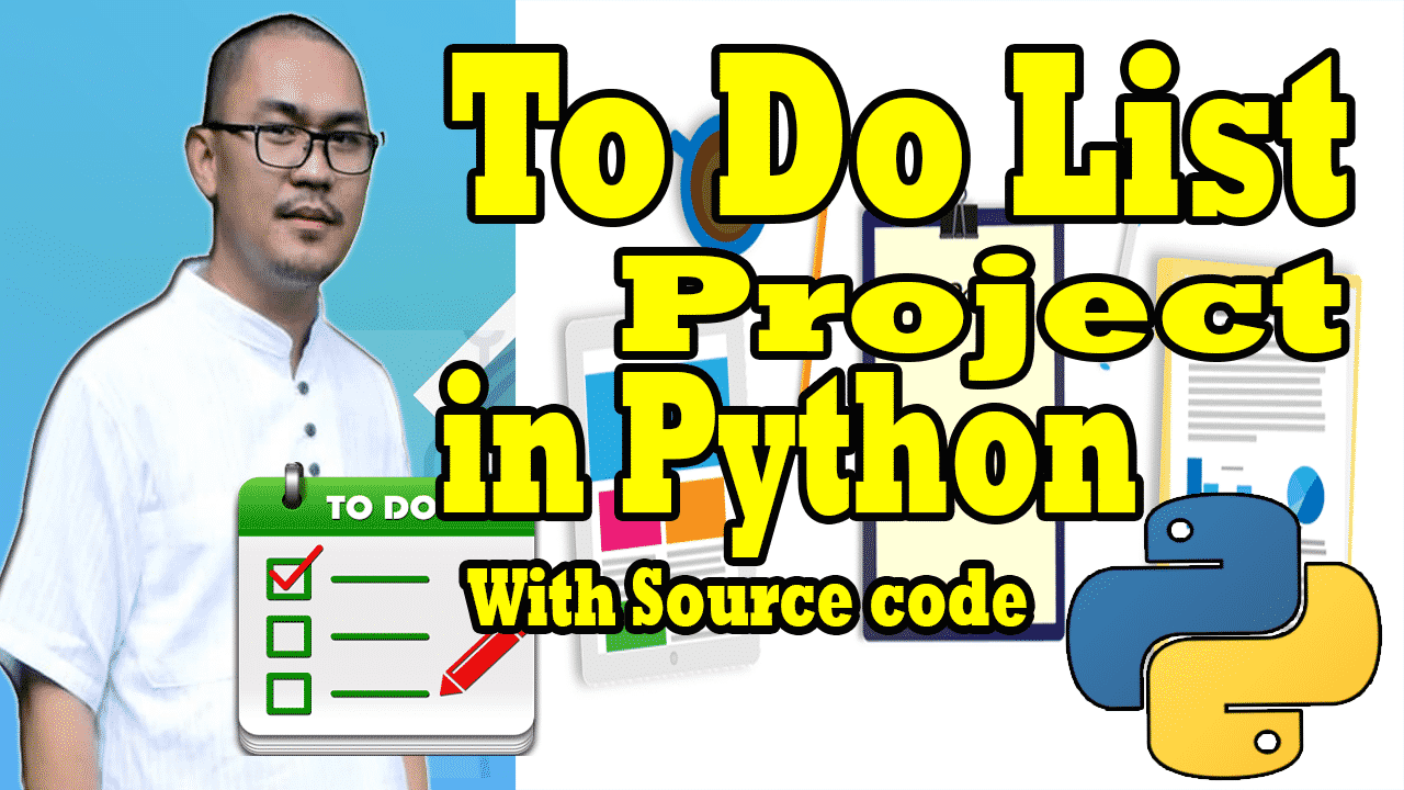 To Do list in Python Projects with Source code