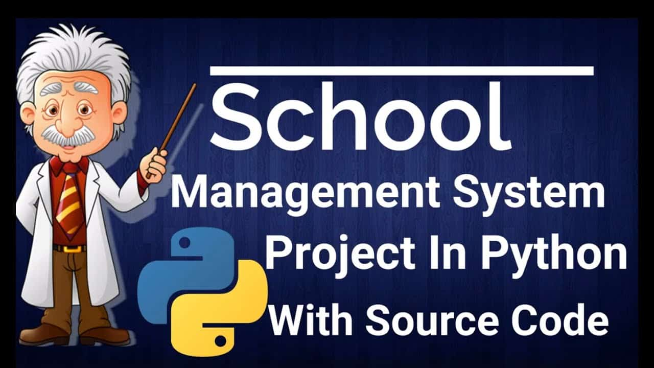 School Management System Project In Python With Source Code