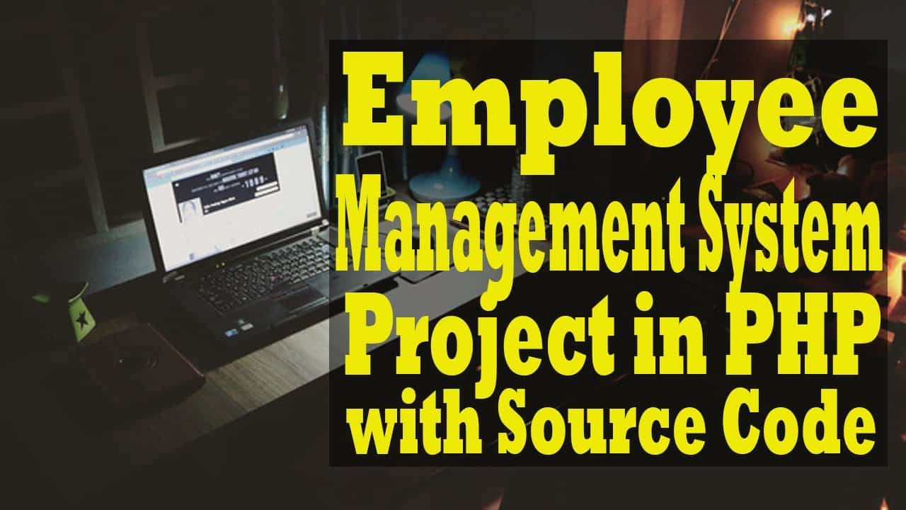Employee Management System Project In PHP with Source Code