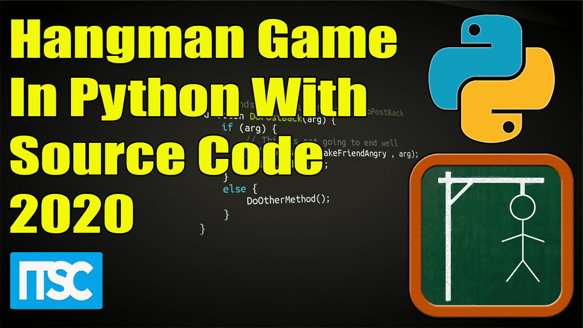 Hangman Game In Python With Source Code