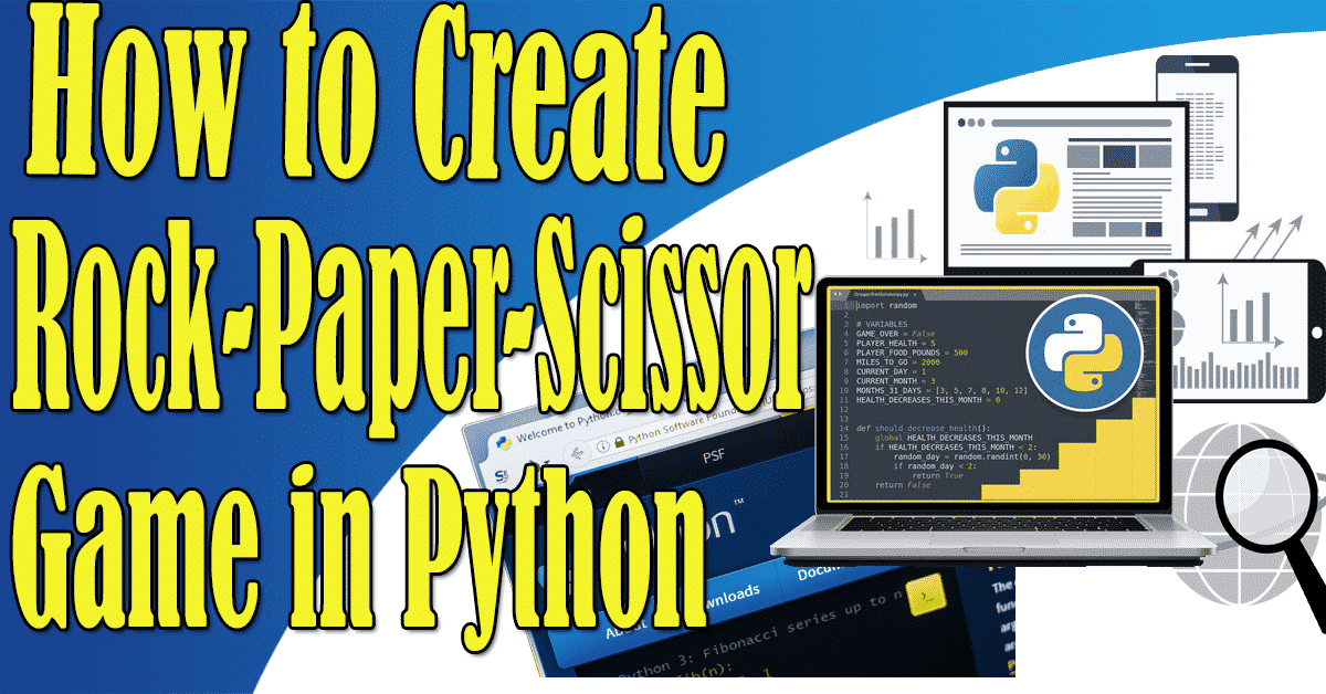 How to Create Rock-Paper-Scissor Game in Python