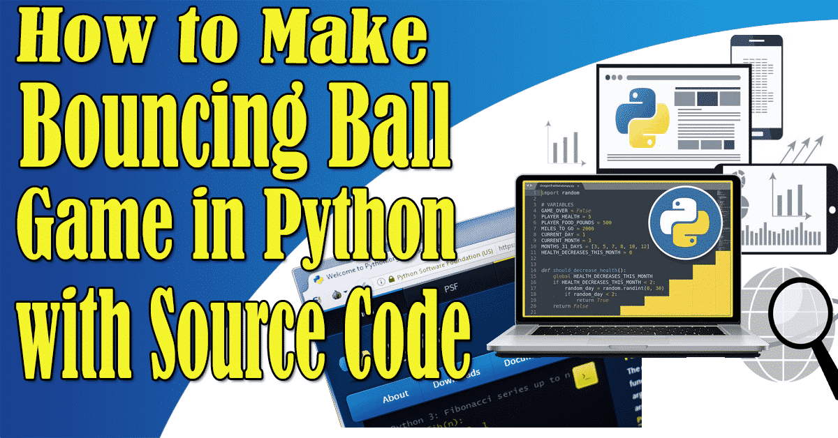 How to Make Bouncing Ball Game in Python with Source Code