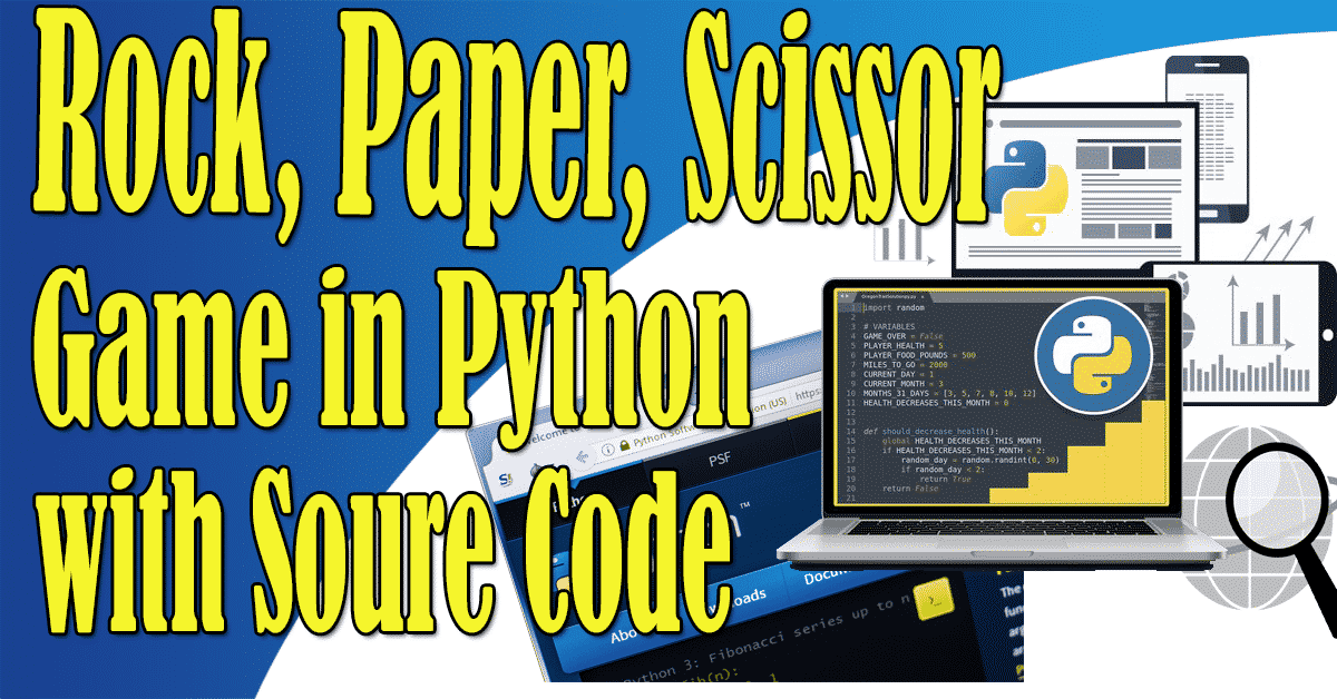 Rock-Paper-Scissor Game in Python with Source Code