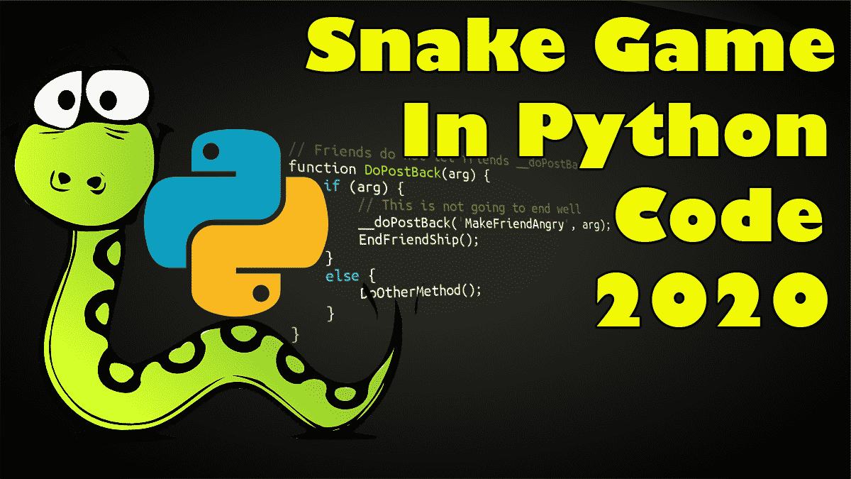 Snake Game In Python Code