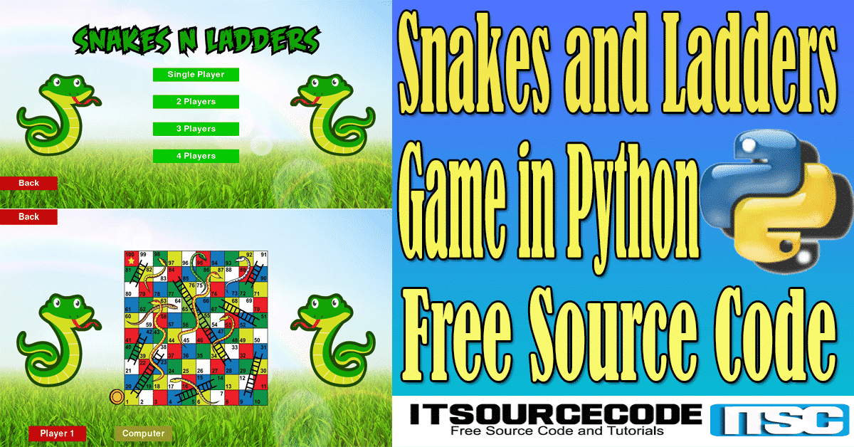 Snakes and Ladders Game in Python with Source Code