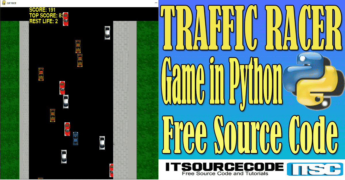 Traffic Racer Game in Python with Source Code