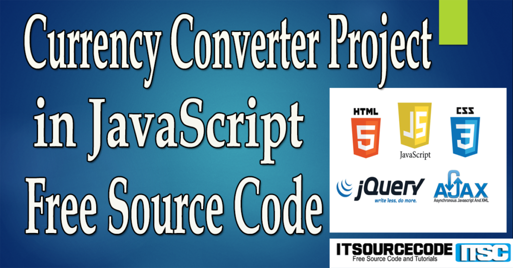 Currency Converter Project in JavaScript with Source Code