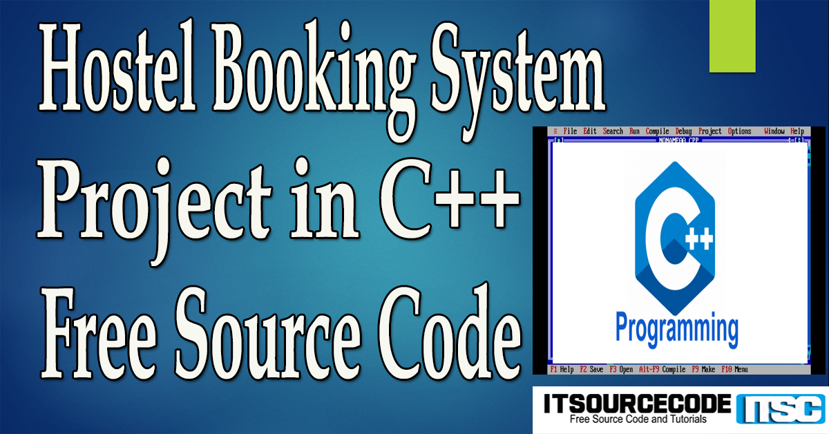 Hostel Booking System Project in C++ with Source Code