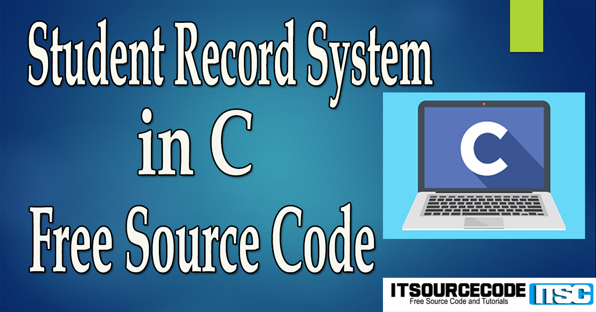 Student Record System in C with Source Code