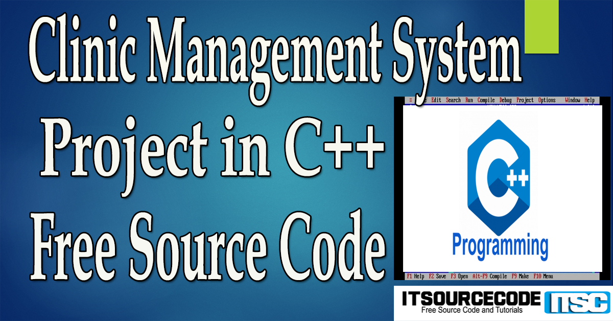 Clinic Management System Project in C++ with Source Code