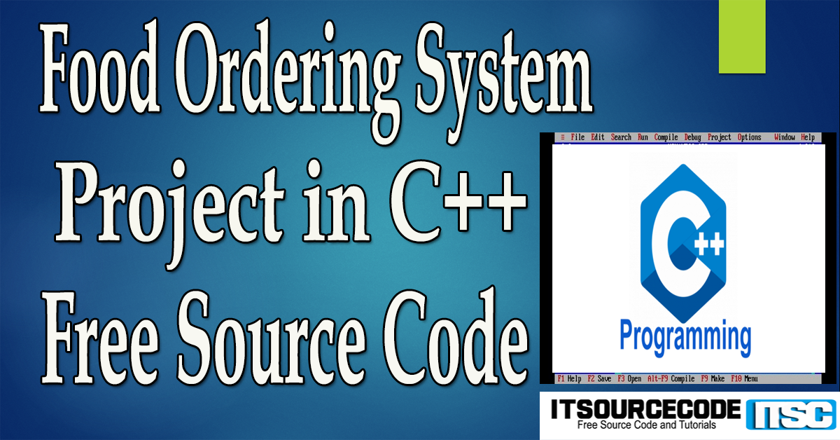 Food Ordering System Project in C++ with Source Code