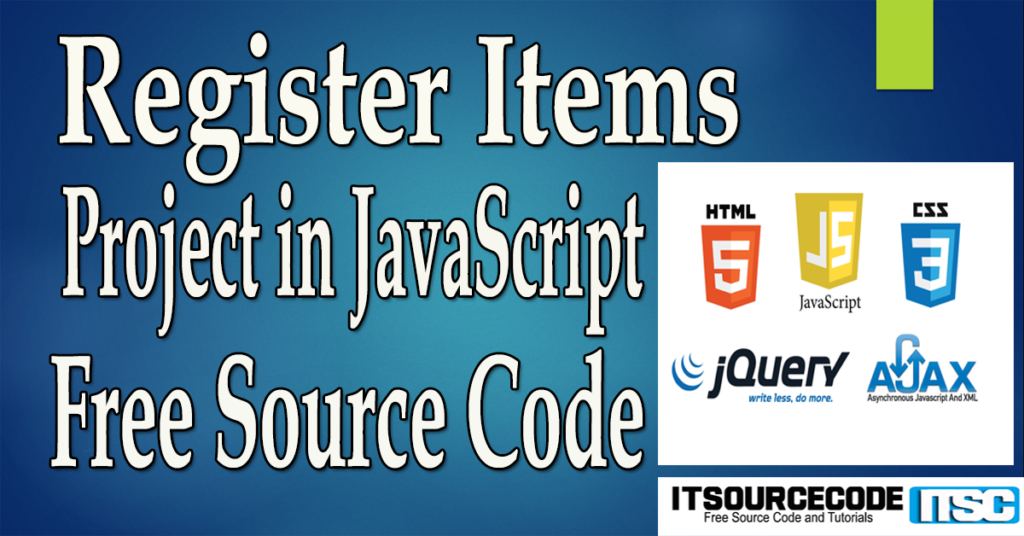 Register Items Project in JavaScript with Source Code