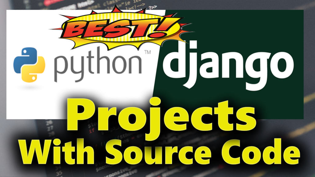 Django Projects With Source Code for Beginners
