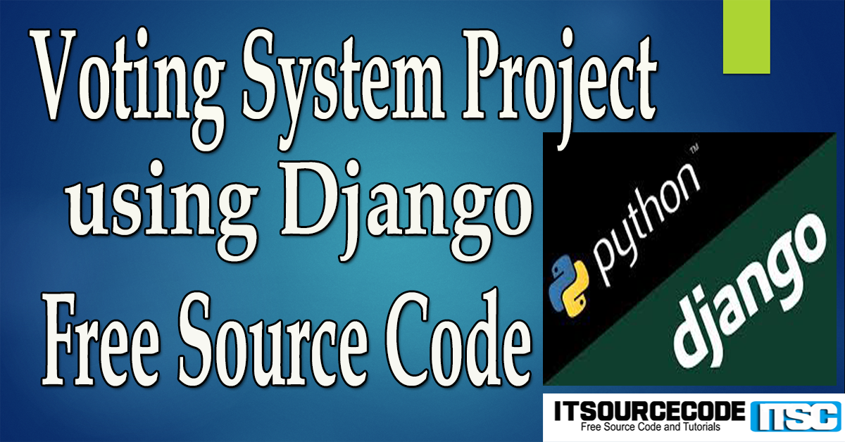 Voting System Project using Django with Source Code