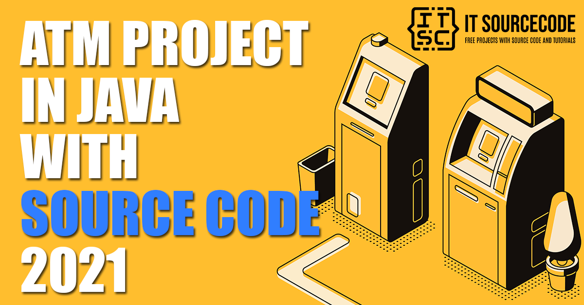 ATM Project In Java projects with source code