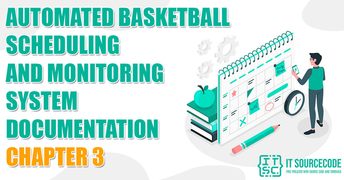 Automated Basketball Scheduling and Monitoring System 3
