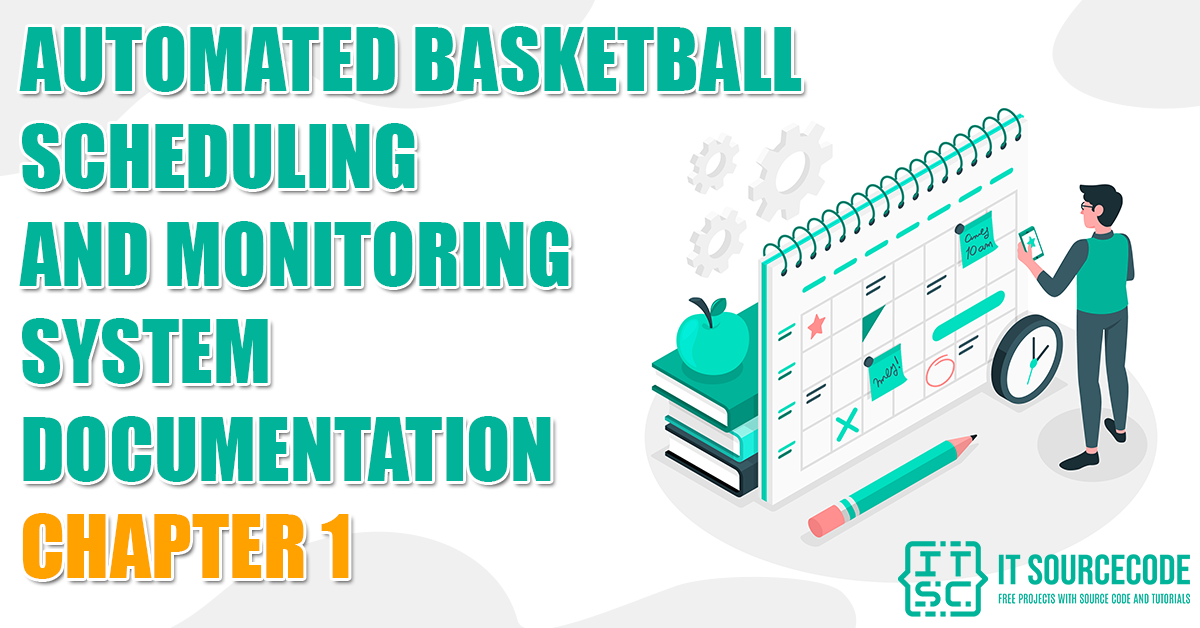 Automated-Basketball-Scheduling-and-Monitoring-System