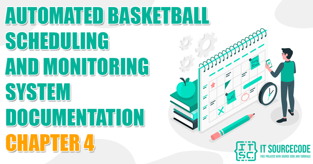 Automated Basketball Scheduling and Monitoring System-Chapter 4