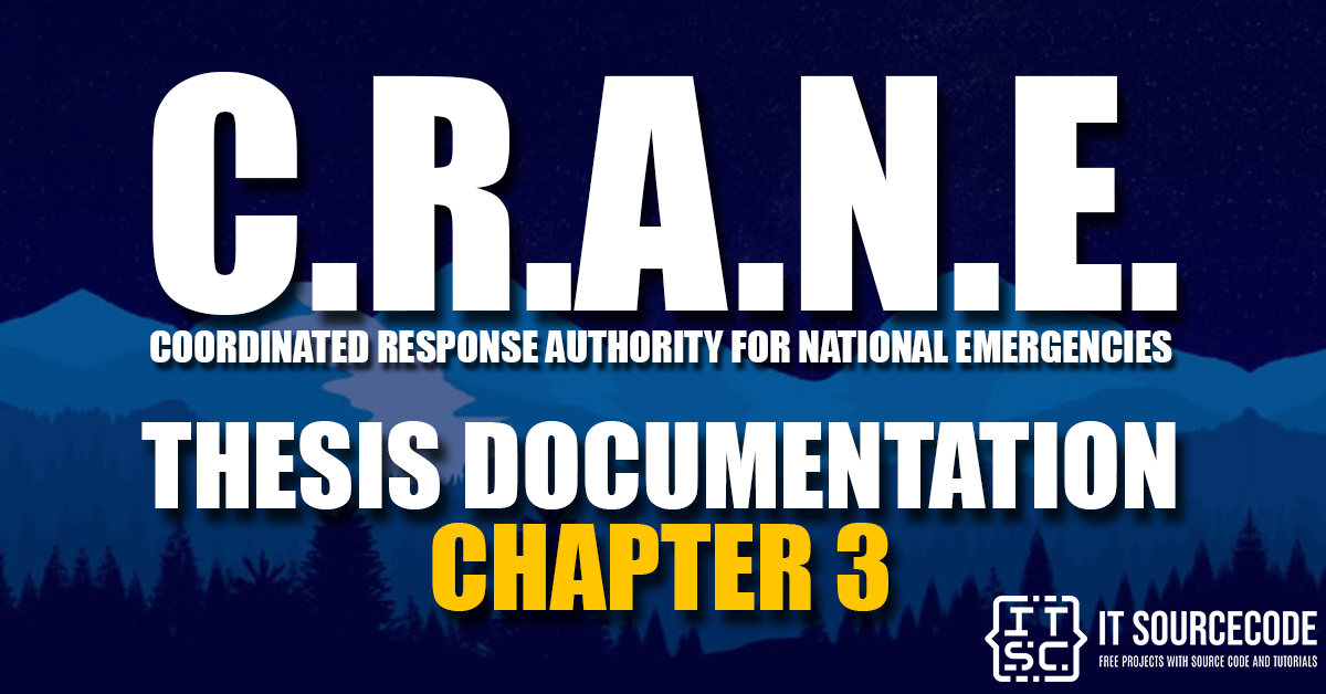 CRANE Thesis Documentation Chapter 3 | Methodology