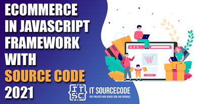 Ecommerce in Javascript Framework with Source Code