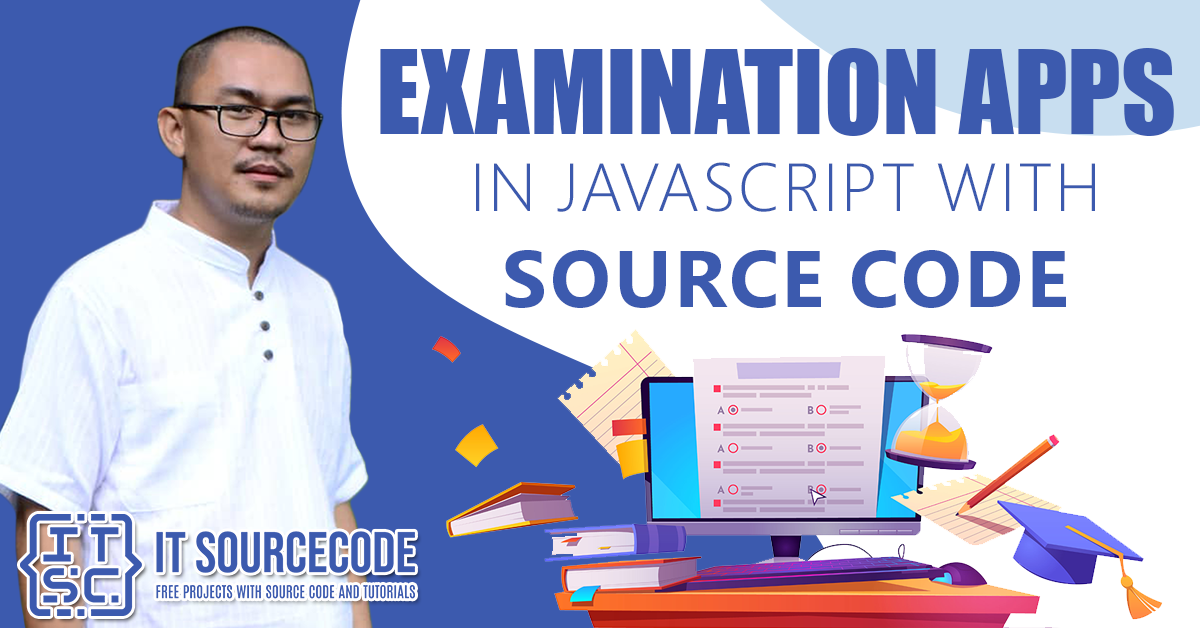 Examination Apps in Javascript with Source Code 2021