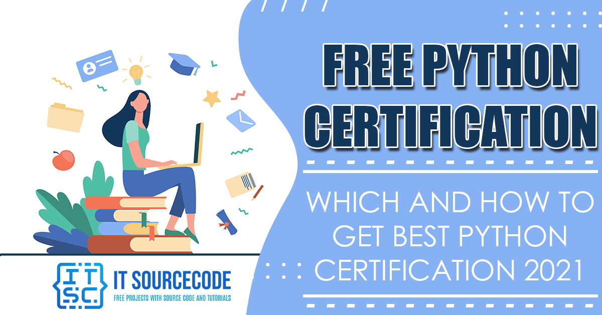 Free Python Certification Which and How To Get Best Python Certification 2021