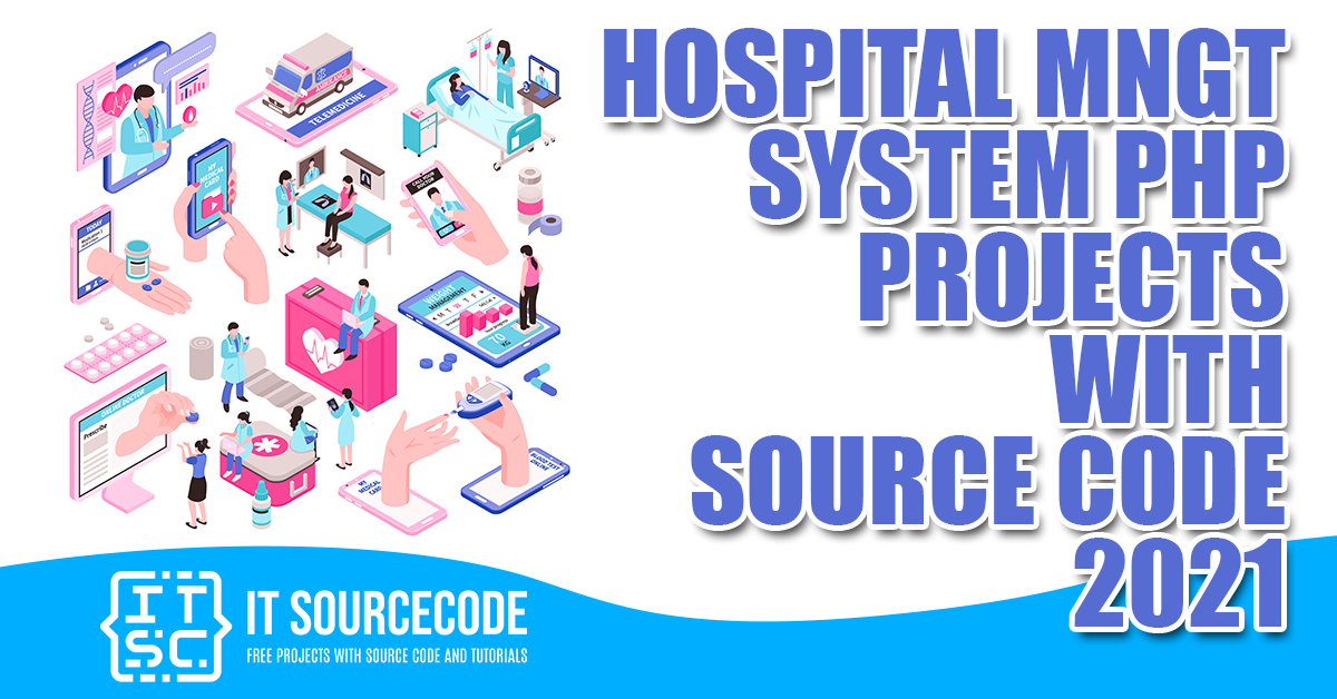 Hospital Management System PHP Project with Source Code 2021