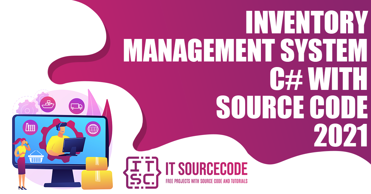 Inventory Management System C# Source Code 2021