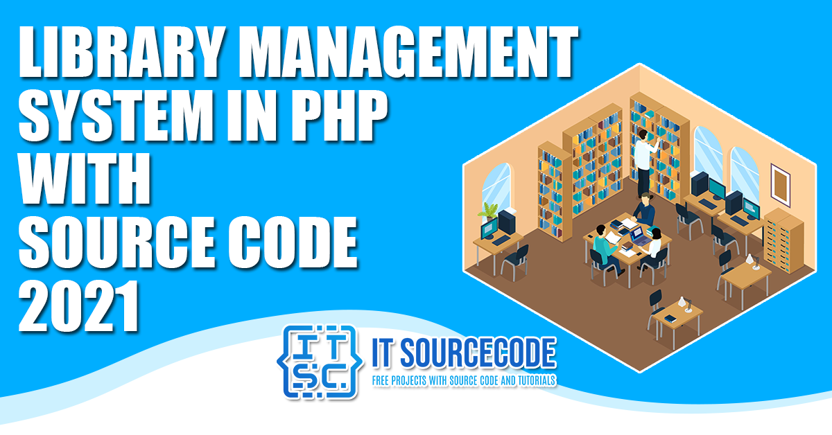 Library Management System in PHP with Source Code 2021