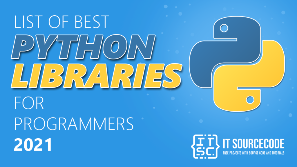 List of Best Libraries for Programmers 2021