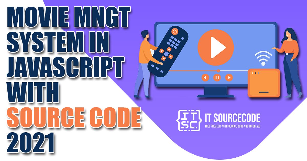 Movie Management System in JavaScript with Source Code 2021