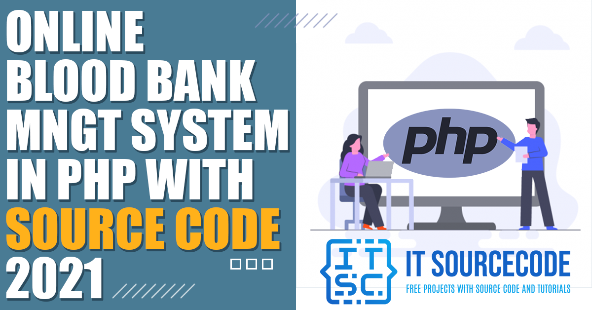 Online Blood Bank Management System in Php with Source Code