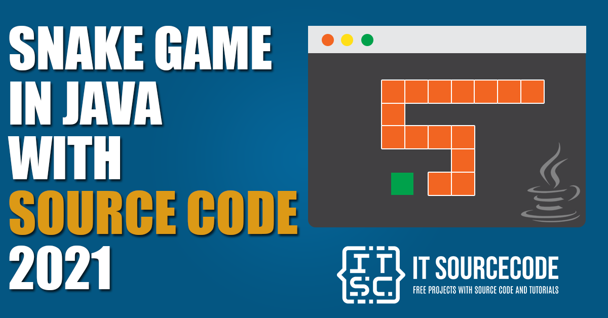 Snake Game In Java with source code