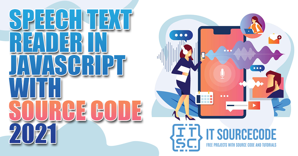 Speech Text Reader in JavaScript with Source Code